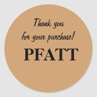 Thank you for your purchase!, PFATT Classic Round Sticker