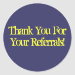 Thank You For Your Referrals! Sticker