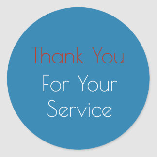 Thank You For Your Service Stickers | Zazzle