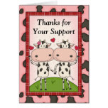 Thank You for Your Support - Cows Greeting Card