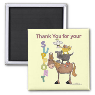 Thank you for your Support Fridge Magnet