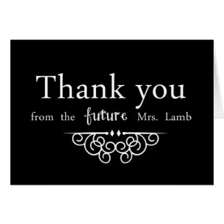 Thank you from the future mrs greeting card