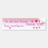 Thank You Front Line Workers Bumper Sticker