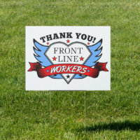 Thank You Front Line Workers Sign