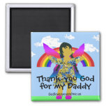 Thank-you God for my Daddy 2 Inch Square Magnet