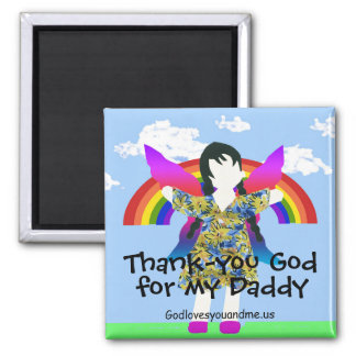 Thank-you God for my Daddy Magnet