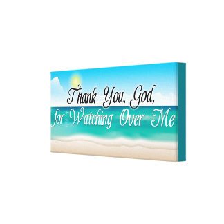 Thank You God for Watching Over Me Canvas Print