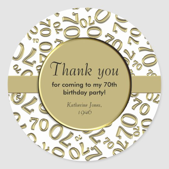 thank you gold and white 70th birthday party classic round sticker