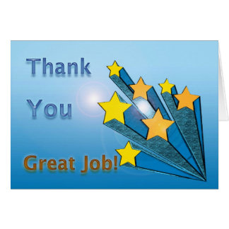 Thank You Great Job Shooting Stars Greeting Card
