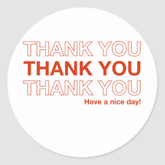 thank you have a nice day classic round sticker