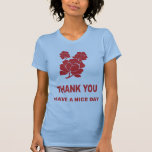 THANK YOU HAVE A NICE DAY TANK TOP