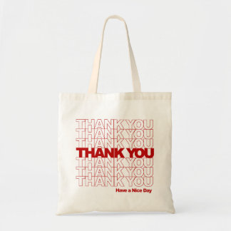 Thank You! Have a Nice Day! Tote Bag