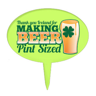 Thank you Ireland for making beer pint sized from Cake Topper