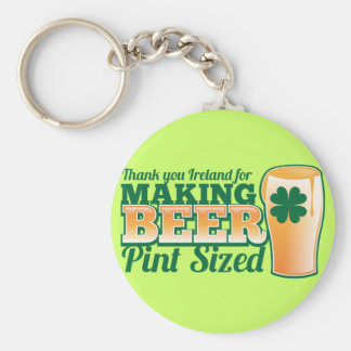 Thank you Ireland for making beer pint sized from Key Chains