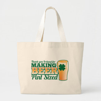Thank you Ireland for making beer pint sized from Large Tote Bag