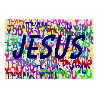 Thank you, Jesus Poster