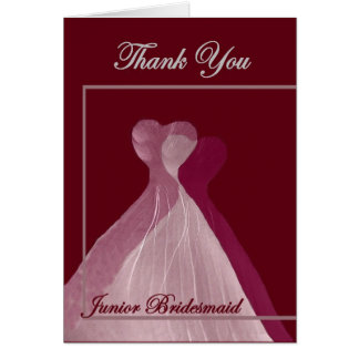 THANK YOU Junior Bridesmaid Pink and Maroon Gowns Card