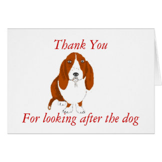 Thank you -looking after dog. card