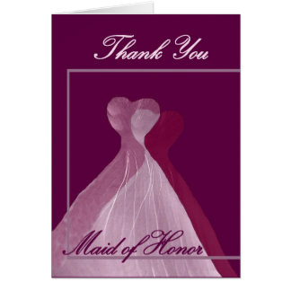 THANK YOU Maid of Honor Pink and Magenta Gowns Greeting Cards