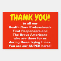 Thank you Medical Professional & 1st Responders Sign