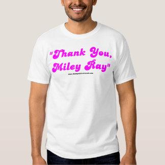 """Thank You, Miley Ray"" Shirt"