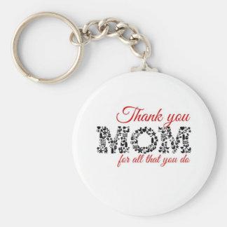 Thank you Mom for all that you do Llavero Redondo Tipo Pin