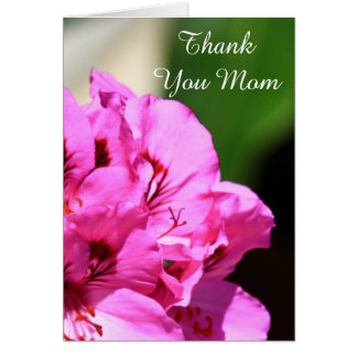 Thank You Mom Pelargonium greeting card