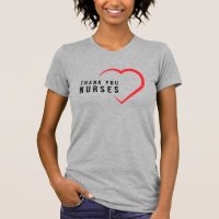Thank You Nurses | Heart Red T-Shirt