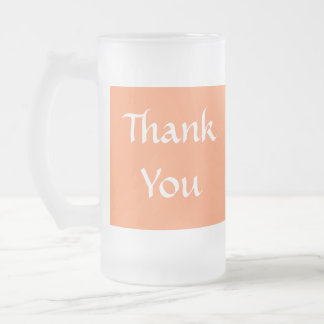 Thank You. Orange and White. Frosted Glass Beer Mug