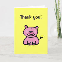 Thank you! (pig) thank you card