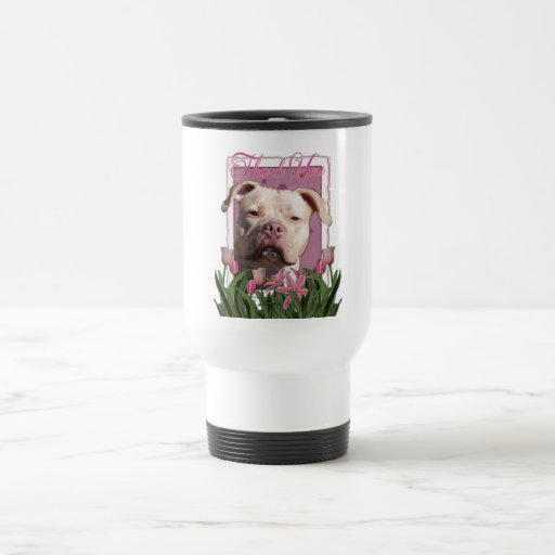 Thank You - Pink Tulips - Pitbull - Jersey Girl 15 Oz Stainless Steel Travel Mug