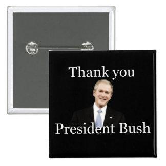 Thank You President Bush Button