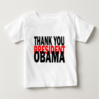 Thank You President Obama Baby T-Shirt