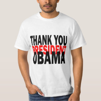 Thank You President Obama T-Shirt