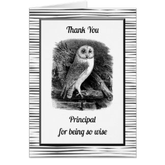 Thank You Principal for Being So Wise Greeting Card