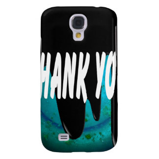 THANK YOU PRODUCTS GALAXY S4 CASES