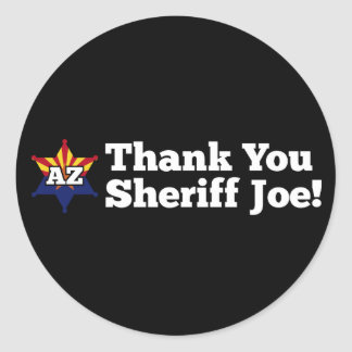 Thank You Sheriff Joe! Classic Round Sticker