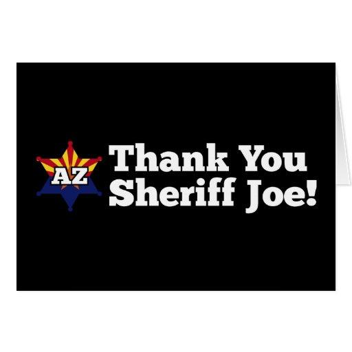 Thank You Sheriff Joe! Greeting Card
