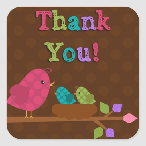 Thank you stickers - Mom Bird and Baby Chicks