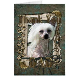 Thank You - Stone Paws - Chinese Crested Kahlo Dad Greeting Card