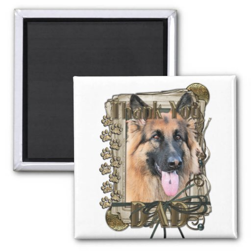 Thank You - Stone Paws -German Shepherd Chance Dad Refrigerator Magnets