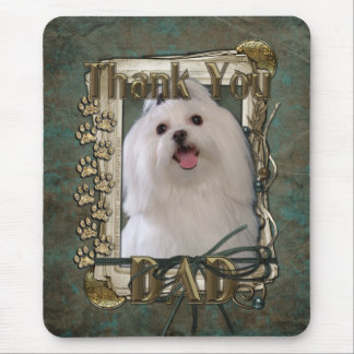 Thank You - Stone Paws - Maltese - Dad Mouse Pad