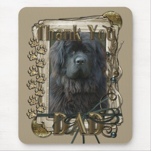 Thank You - Stone Paws - Newfoundland - Dad Mouse Pad