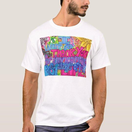 Thank You. T-Shirt