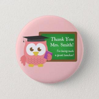 Thank you, Teacher Appreciation Day, Cute Pink Owl Button