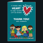 """Thank You, Teacher. Custom Name Greeting Cards<br><div class=""""desc"""">Thank You, Teacher. School kids / Kindergarten kids design with text quote &quot;It takes a big Heart to help shape little minds&quot; Thank You Teacher / Happy Teacher Appreciation Day / Happy Teacher Appreciation Week / Graduation Greeting Cards for School Teachers / Kindergarten Educator / Preschool Teacher with personalized name...</div>"""