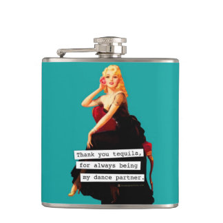Thank You Tequila Being My Dance Partner Flask