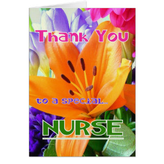 Thank You to a special NURSE! Greeting Cards