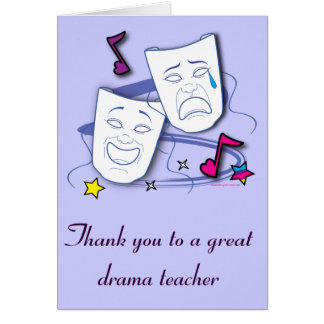 Thank You To My Drama Teacher with Masks: Play Card