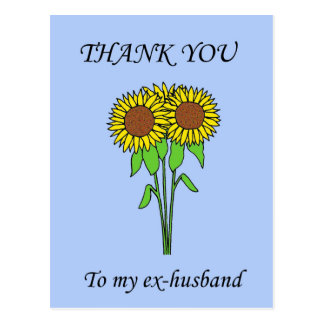 Thank you to my ex-husband. postcard